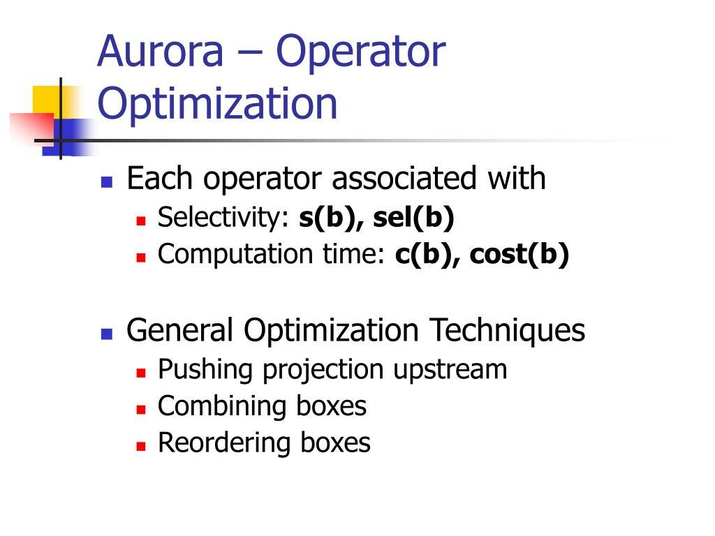 Aurora – Operator Optimization
