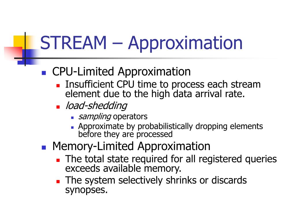 STREAM – Approximation