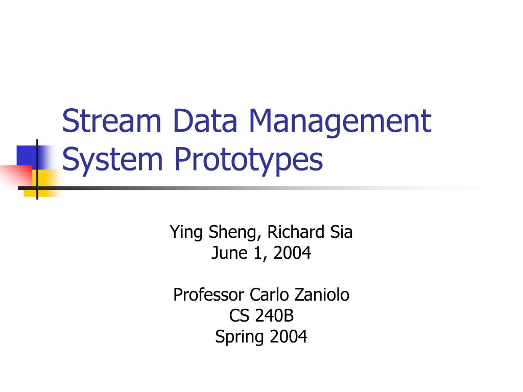 stream data management system prototypes l.