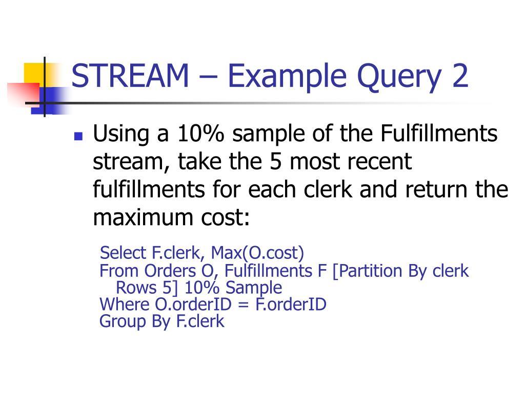 STREAM – Example Query 2