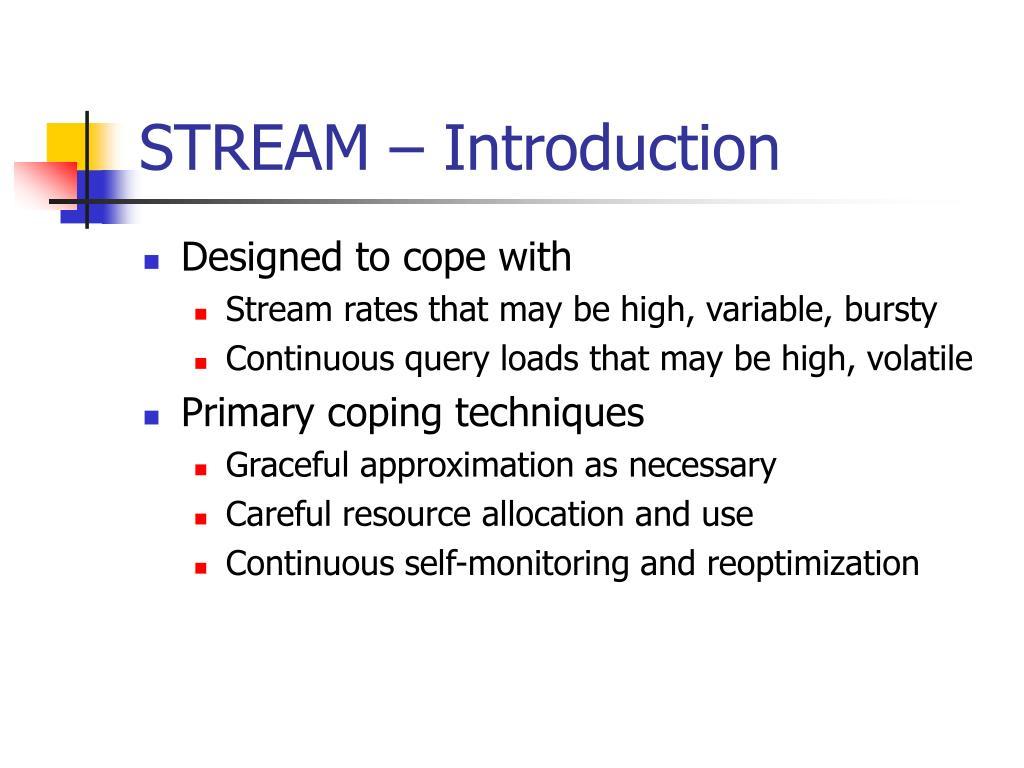STREAM – Introduction