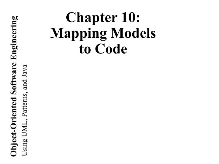 chapter 10 mapping models to code n.