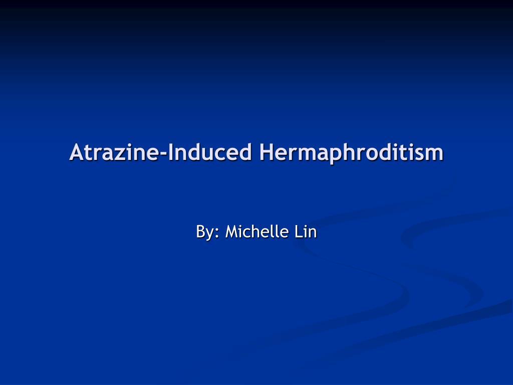 atrazine induced hermaphroditism l.