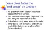 jesus gives judas the real scoop on creation