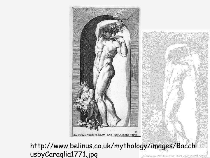 http://www.belinus.co.uk/mythology/images/BacchusbyCaraglia1771.jpg