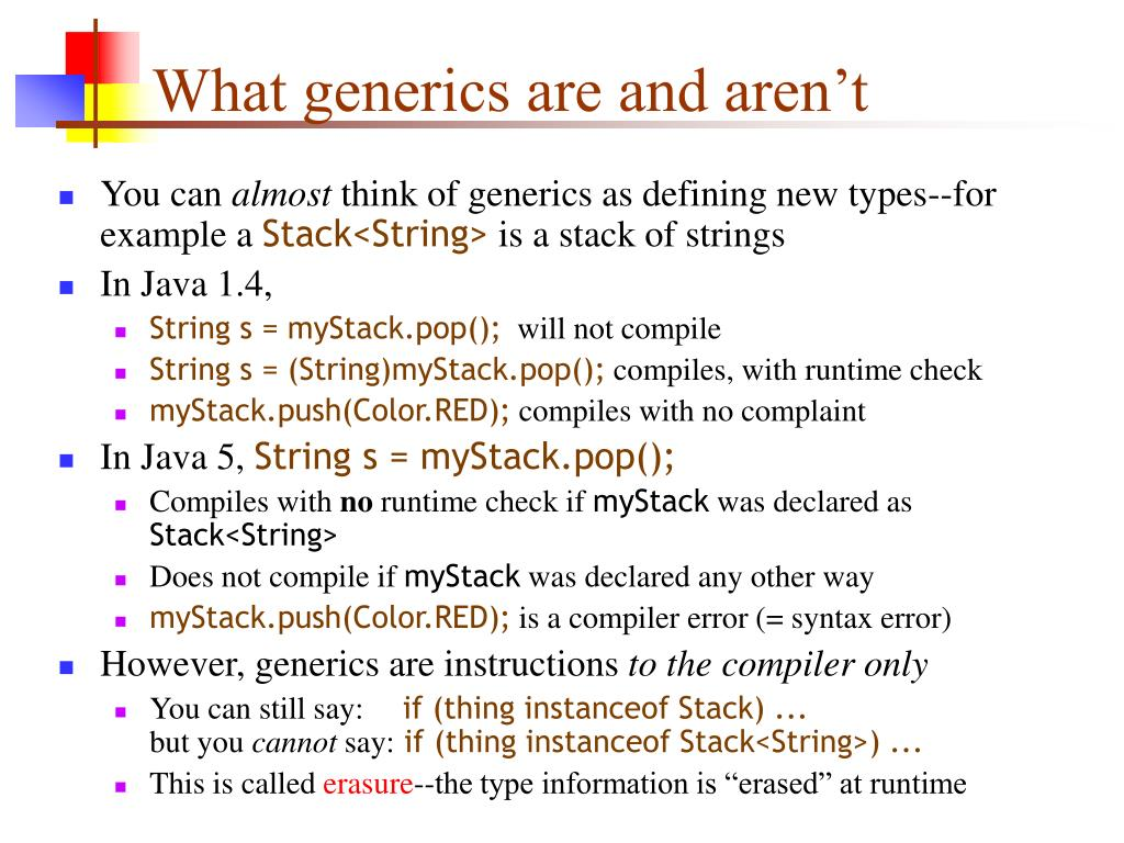 What generics are and aren't