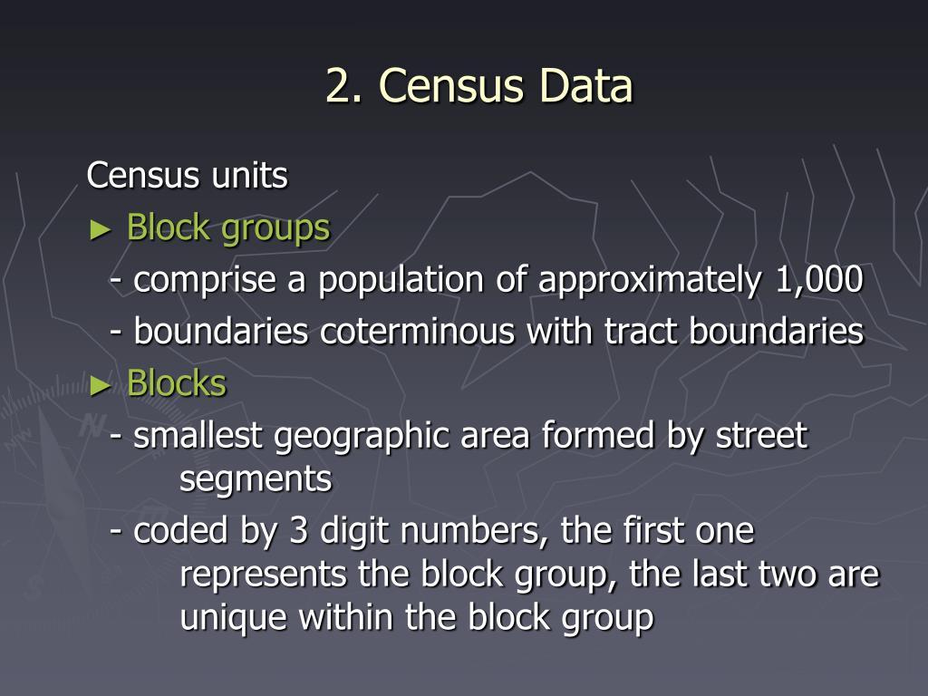 2. Census Data