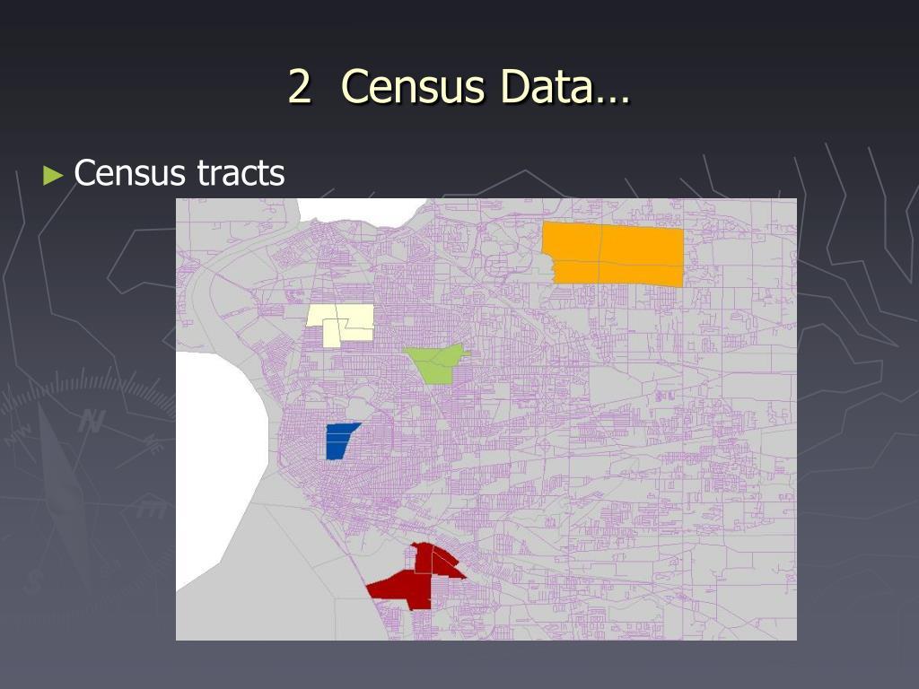 2  Census Data…