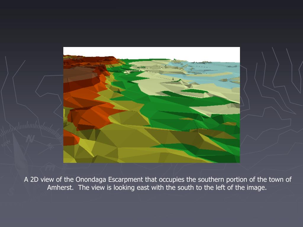 A 2D view of the Onondaga Escarpment that occupies the southern portion of the town of