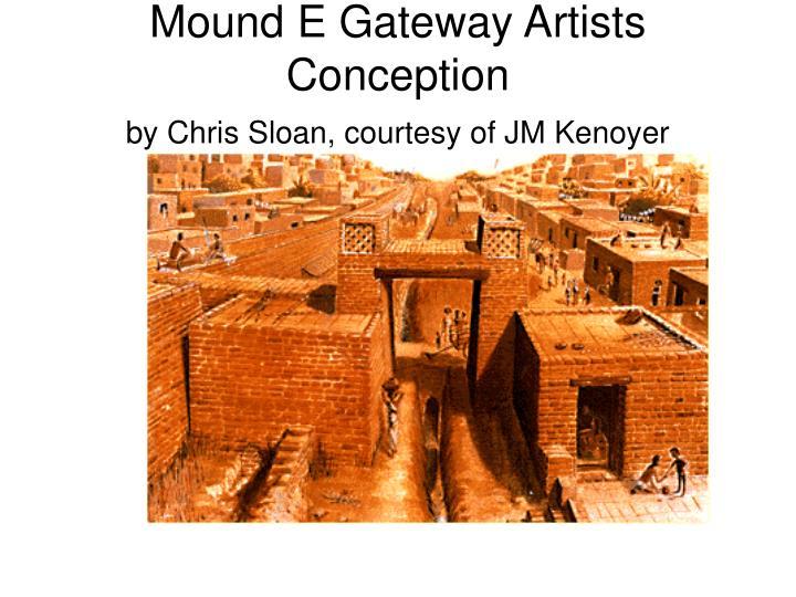 Mound E Gateway Artists Conception