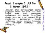pasal 1 angka 1 uu no 2 tahun 1992