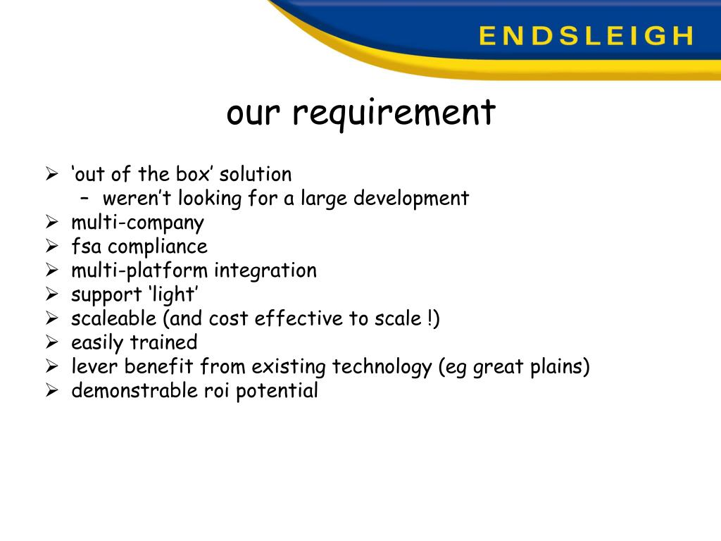 our requirement