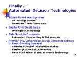 finally automated decision technologies