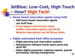 jetblue low cost high touch how high tech15