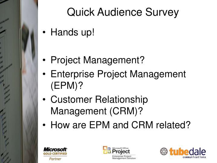 Quick audience survey