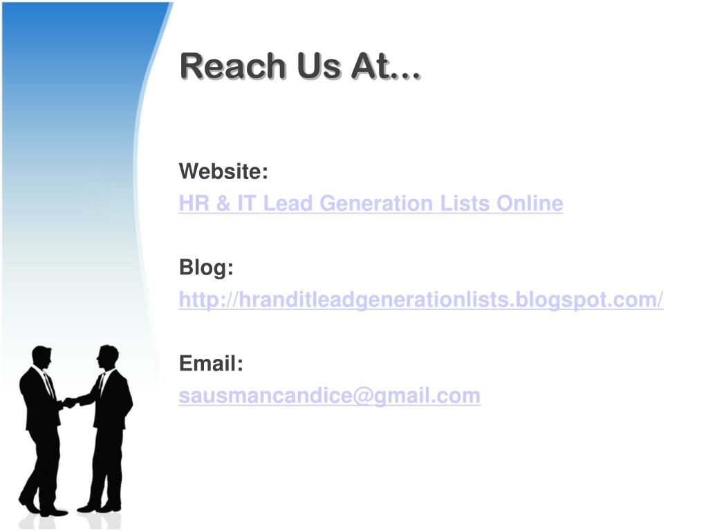 Reach Us At...