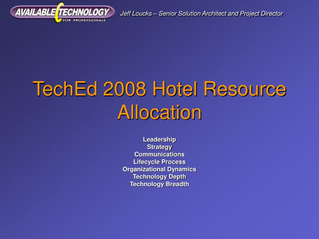 teched 2008 hotel resource allocation l.