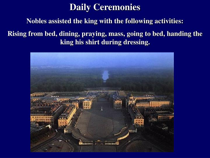 Daily Ceremonies