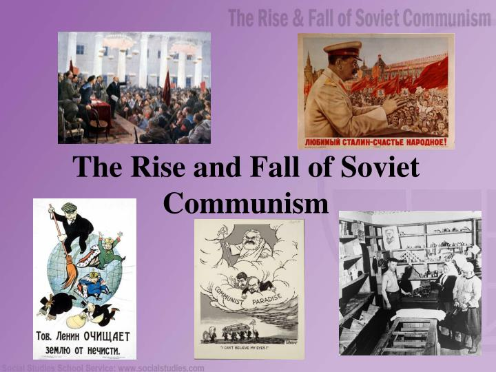 a history of the rise and fall of russian communism