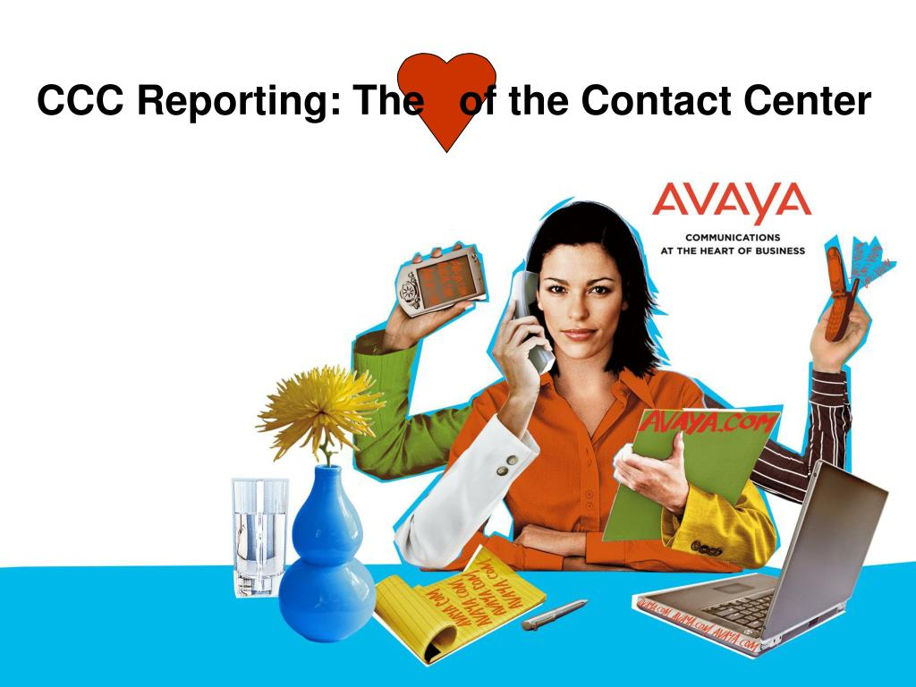 CCC Reporting: The   of the Contact Center