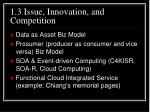 1 3 issue innovation and competition13