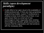 skills open development paradigm