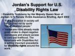 jordan s support for u s disability rights law