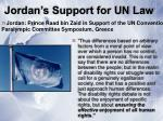 jordan s support for un law