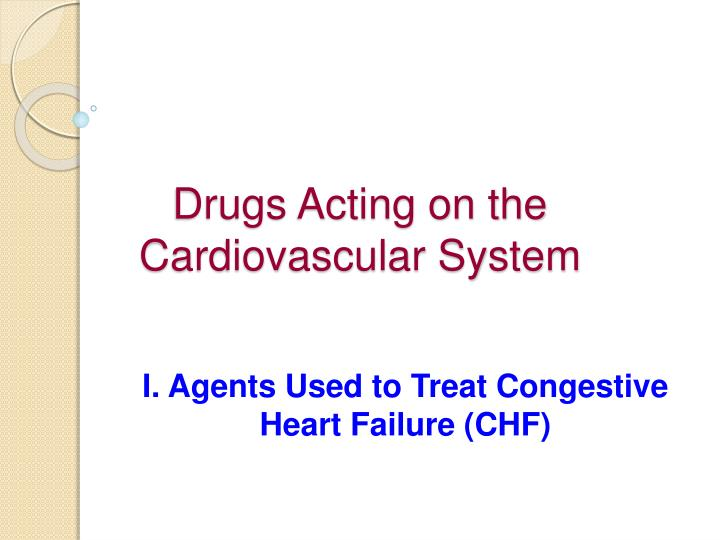 drugs acting on the cardiovascular system n.