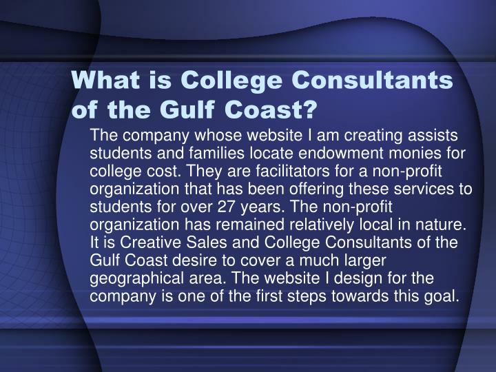 What is college consultants of the gulf coast