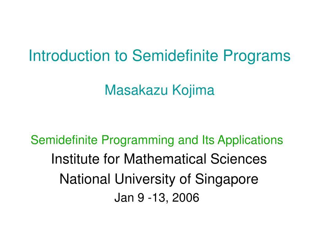 Introduction to Semidefinite Programs