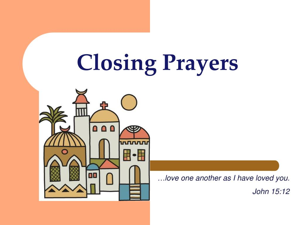 Closing Prayers