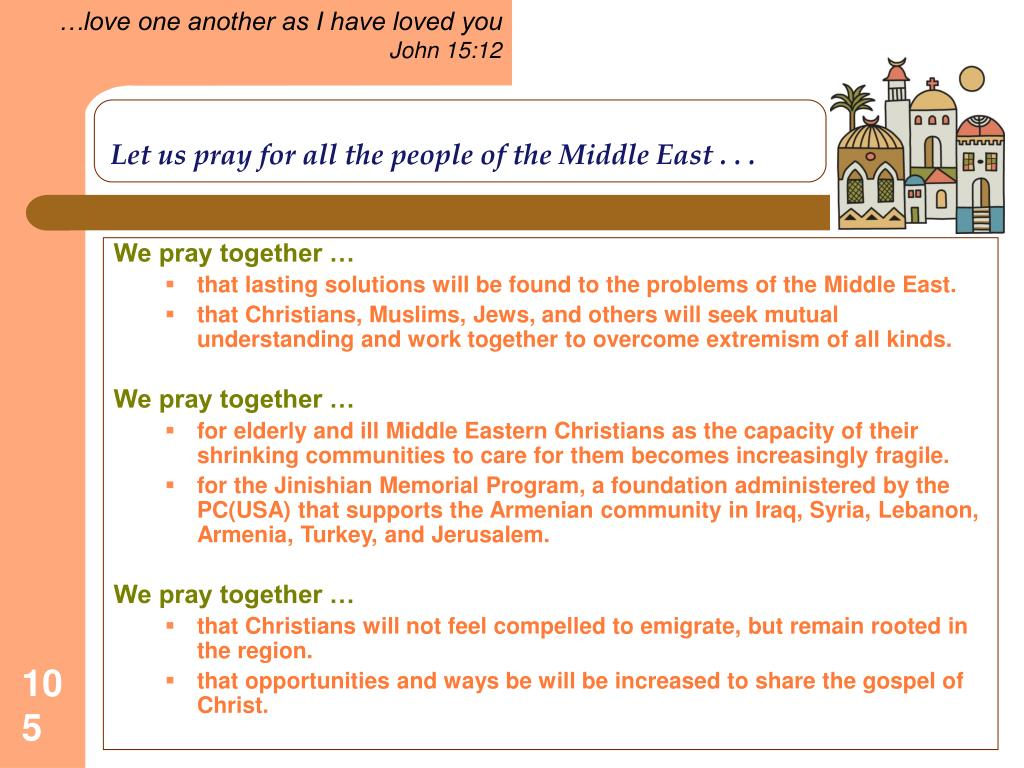 Let us pray for all the people of the Middle East . . .