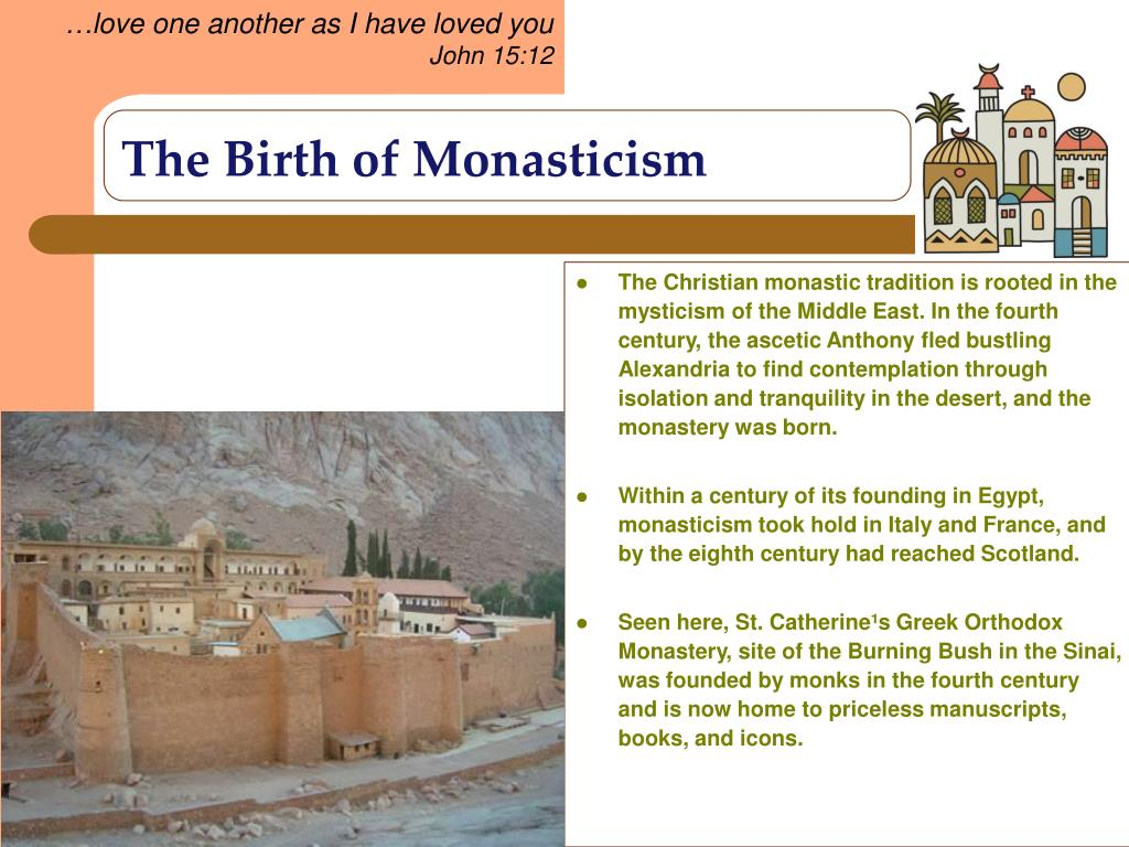 The Birth of Monasticism