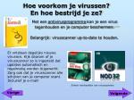 hoe voorkom je virussen en hoe bestrijd je ze