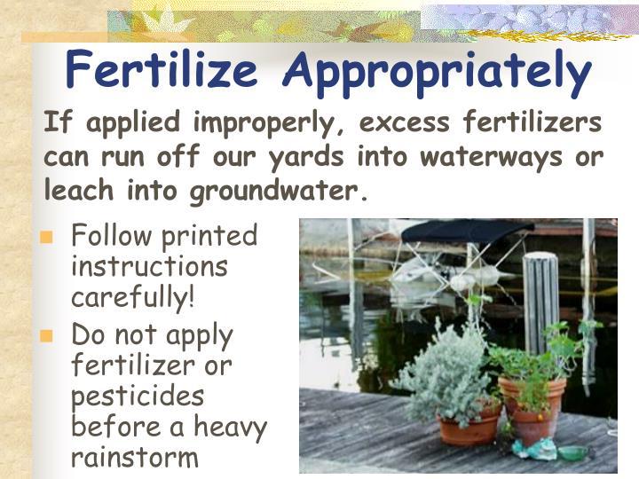 Fertilize Appropriately
