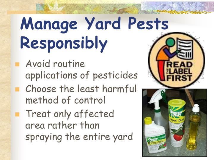 Manage Yard Pests Responsibly
