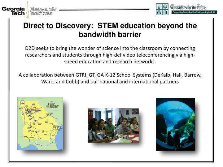 Direct to Discovery:  STEM education beyond the bandwidth barrier