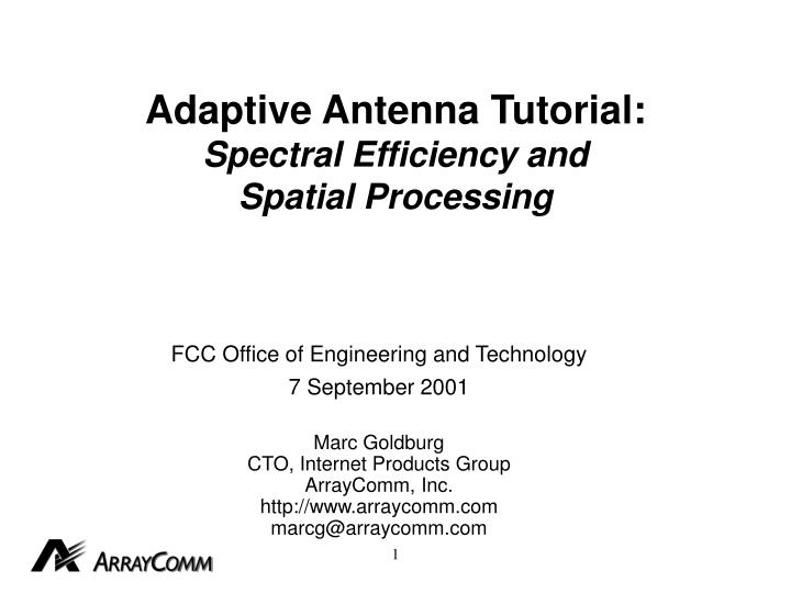 Adaptive antenna tutorial spectral efficiency and spatial processing