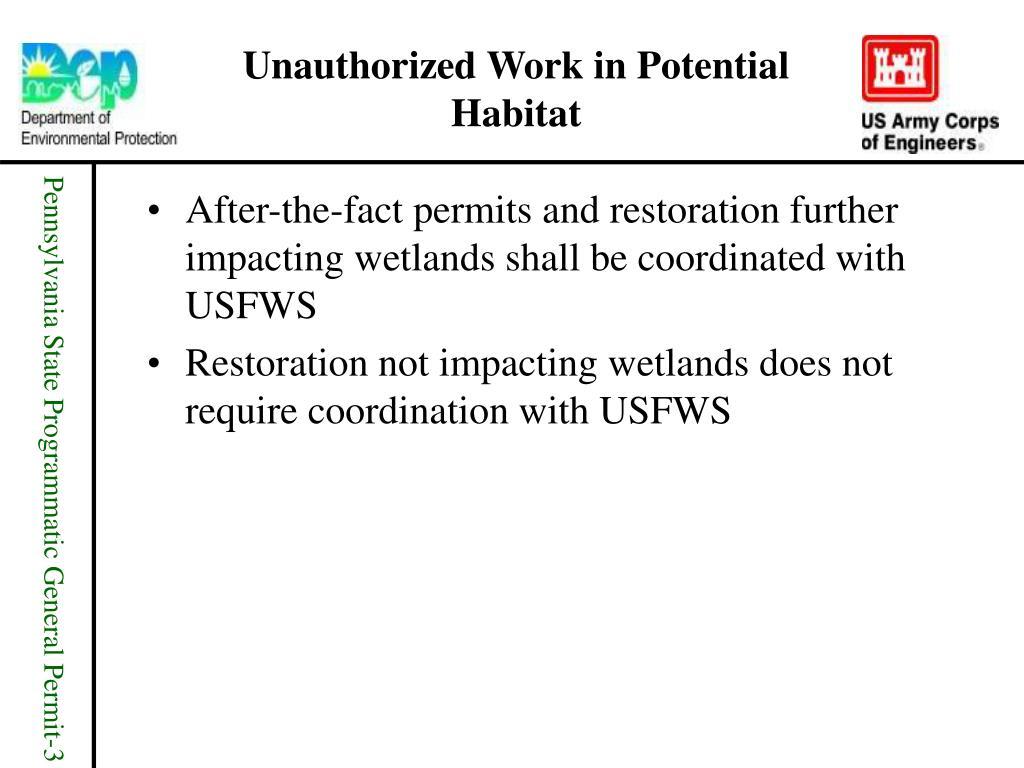Unauthorized Work in Potential Habitat