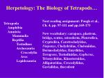 herpetology the biology of tetrapods