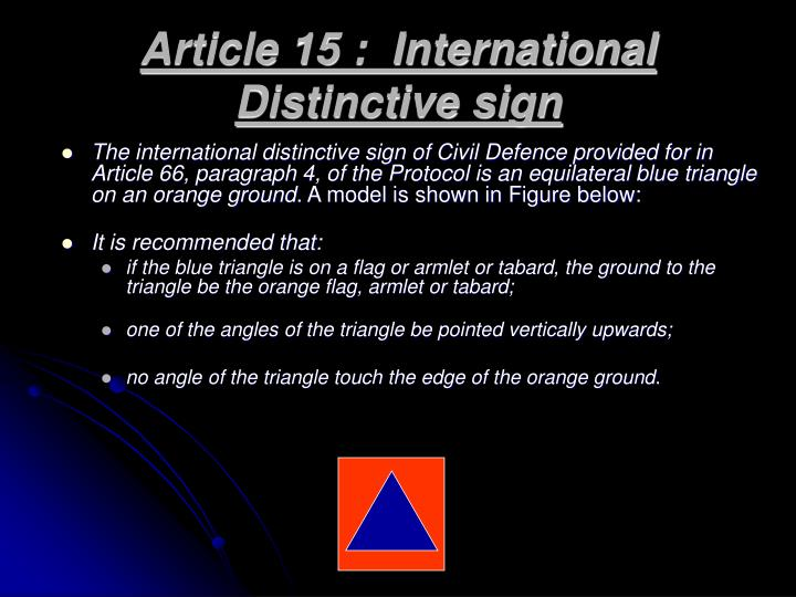 Article 15 :  International Distinctive sign