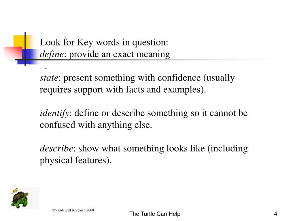 Look for Key words in question: