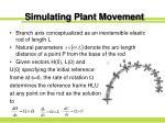 simulating plant movement16