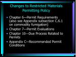 changes to restricted materials permitting policy