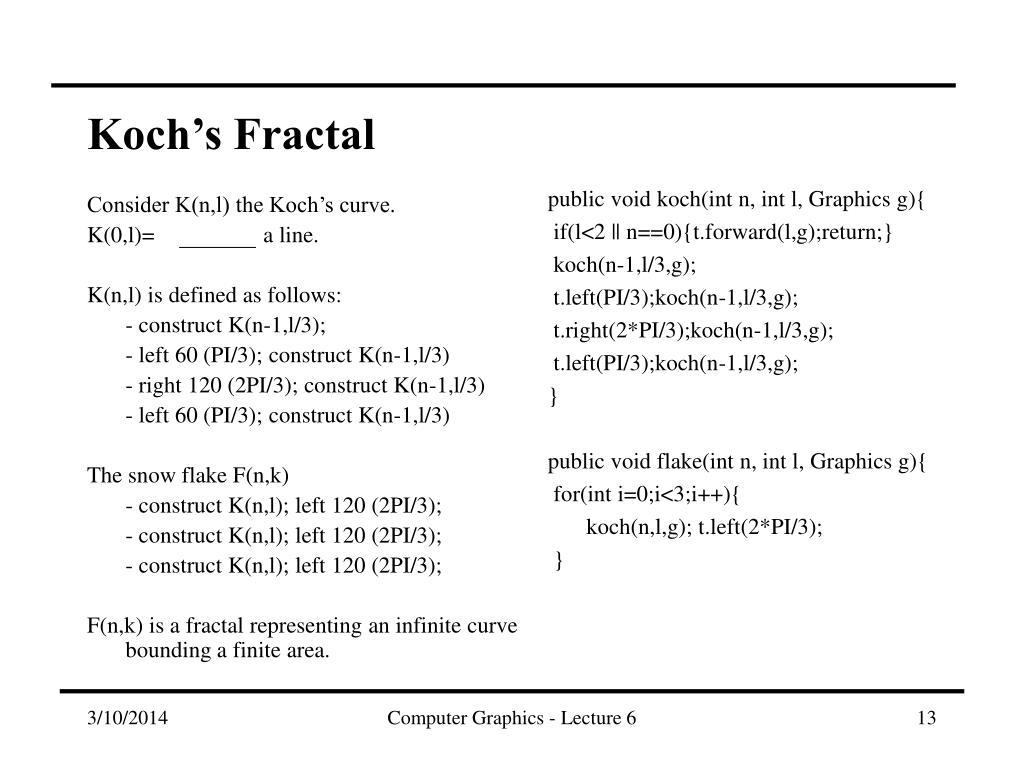 Consider K(n,l) the Koch's curve.