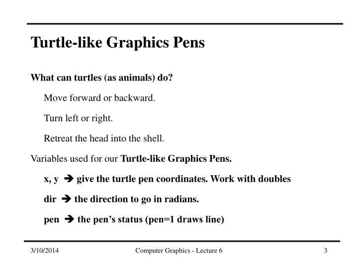 Turtle like graphics pens