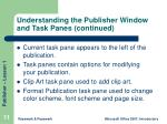 understanding the publisher window and task panes continued