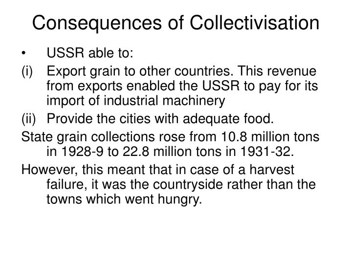 Consequences of Collectivisation