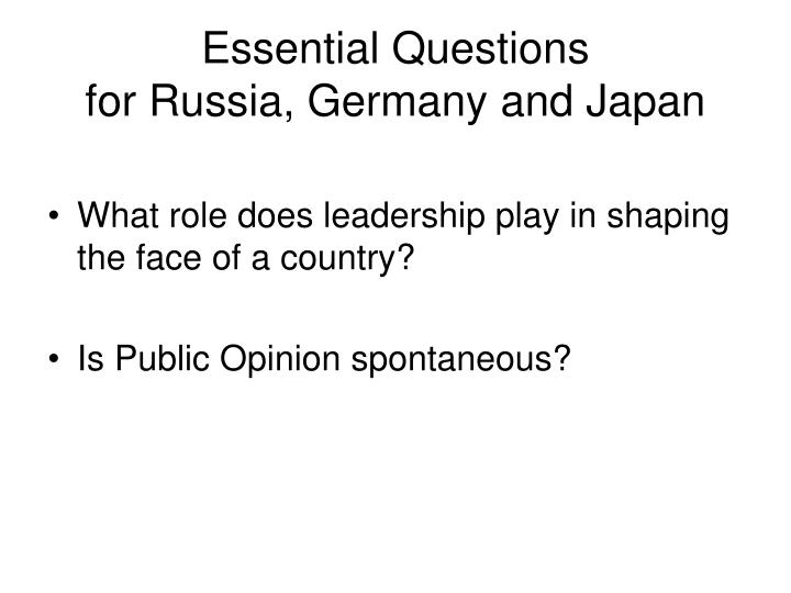 Essential questions for russia germany and japan